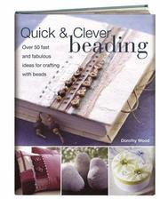 Cover of: Quick & Clever Beading