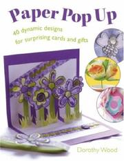 Cover of: Paper Pop Up | Dorothy Wood