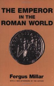 The Emperor in the Roman world by Fergus Millar