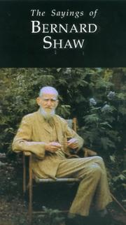 Cover of: The sayings of Bernard Shaw