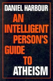 An Intelligent Persons Guide to Atheism (Intelligent Persons Guides) (Intelligent Persons Guides) (Intelligent Persons Guides)