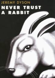 Cover of: Never trust a rabbit