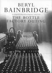 Cover of: The bottle factory outing
