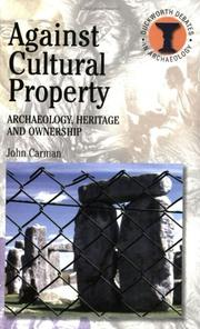 Cover of: Against Cultural Property