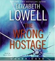 Cover of: The Wrong Hostage CD: A Novel