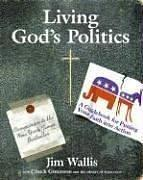 Cover of: Living God's Politics: A Guide to Putting Your Faith into Action
