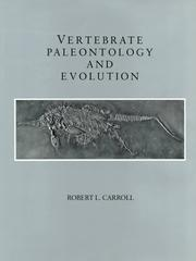 Cover of: Vertebrate paleontology and evolution | Robert Lynn Carroll