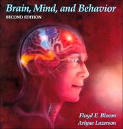 Brain, mind, and behavior by Floyd E. Bloom