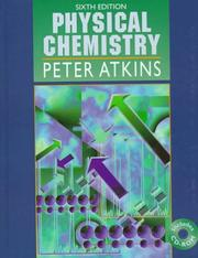 Physical chemistry by P. W. Atkins