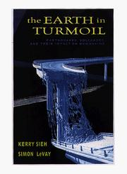 Cover of: The earth in turmoil | Kerry E. Sieh