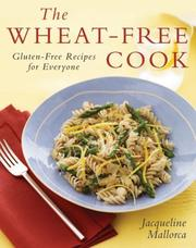 Cover of: The Wheat-Free Cook | Jacqueline Mallorca