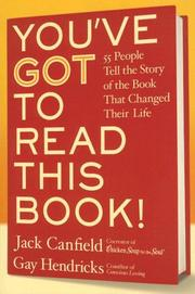 Cover of: You've GOT to Read This Book! LP: 55 People Tell the Story of the Book That Changed Their Life