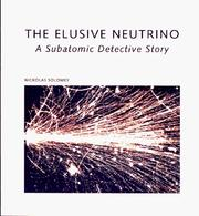 Cover of: The elusive neutrino