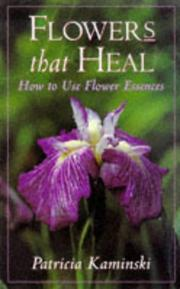 Cover of: Flowers that heal
