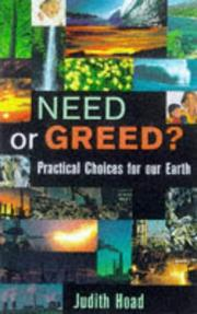 Cover of: Need or greed | Judith Hoad
