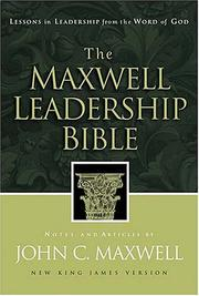 Cover of: The Maxwell Leadership Bible Developing Leaders From The Word Of God |