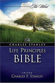Cover of: The Charles F. Stanley Principles Bible Life (Black)