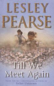 Cover of: Till We Meet Again | Lesley Pearse