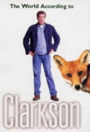 Cover of: The World According to Clarkson