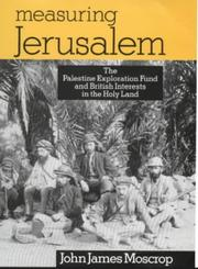 Cover of: Measuring Jerusalem | John James Moscrop