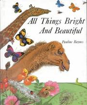 Cover of: All Things Bright and Beautiful
