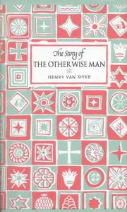 Cover of: The Other Wise Man (Gateway Books (Lutterworth)) | Henry Van Dyke
