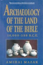 Cover of: Archaeology of the Land of the Bible