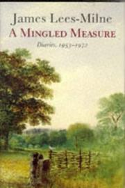 Cover of: A Mingled Measure Diaries 1953-1972