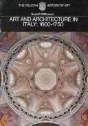 Art and architecture in Italy, 1600 to 1750 by Rudolf Wittkower