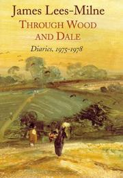 Cover of: Through Wood and Dale Diaries 1975-1978