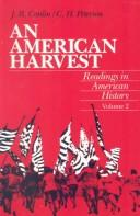 Cover of: An American harvest | (edited by) J.R. Conlin, C.H. Peterson.