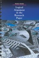 Cover of: Logical argument in the research paper