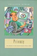 Cover of: Privacy, the debate in the United States since 1945 | Philippa Strum