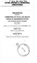 Cover of: Factors affecting U.S. international competitiveness: Hearings before the Committee on Ways and Means, House of Representatives, One Hundred Second Congress, ... 20; July 16, 17, 18; and September 12, 1991