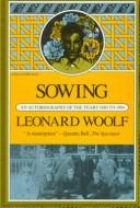 Cover of: Sowing, an autobiography of the years 1880 to 1904 | Leonard Woolf