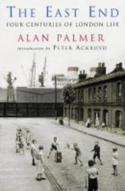 Cover of: East End by Alan Warwick Palmer