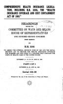 "Cover of: Comprehensive health insurance legislation, including H.R. 3205, the ""Health Insurance Coverage and Cost Containment Act of 1991"": Hearings before the ... ... October 8, 9, 10, 22, 23, and 24, 1991"