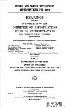Cover of: Energy and water development appropriations for 1994: Hearings before a subcommittee of the Committee on Appropriations, House of Representatives, One Hundred Third Congress, first session