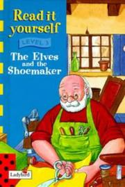 Cover of: Elves and the Shoemaker (Ladybird Read It Yourself) | Marie Birkinshaw