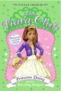 Cover of: The Tiara Club 3: Princess Daisy and the Dazzling Dragon (The Tiara Club)