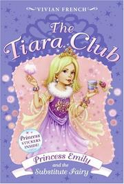 Cover of: The Tiara Club 6: Princess Emily and the Substitute Fairy (The Tiara Club)