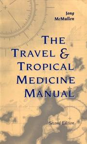 Cover of: The travel & tropical medicine manual