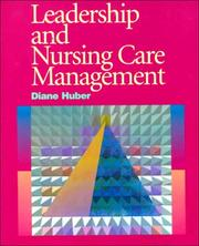 Leadership and nursing care management by Diane Huber