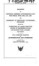 Cover of: Hearings on National Defense Authorization Act for fiscal year 1994--H.R. 2401 and oversight of previously authorized programs before the Committee on Armed Services, House of Representatives, One Hundred Third Congress, first session | United States. Congress. Senate. Committee on Armed Services.