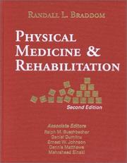 Cover of: Physical Medicine & Rehabilitation | Randall L. Braddom