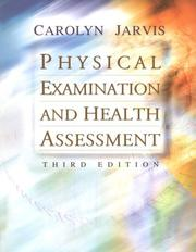 Cover of: Physical Examination and Health Assessment | Carolyn Jarvis
