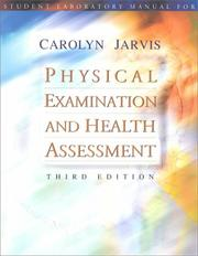 Cover of: Physical Examinations and Health Assessment, Third Edition (Student Laboratory Manual)