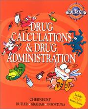 Cover of: Drug Calculations and Drug Administration (Real World Nursing Survival Guide) | Sharon W. Butler