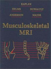 Cover of: Musculoskeletal MRI | Phoebe A. Kaplan