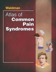 Cover of: Atlas of Common Pain Syndromes | Steven D. Waldman